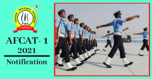 AFCAT 1 2021 Notification: Know Registration, Exam Date & Other Details