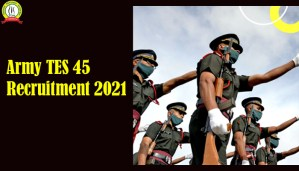 Army TES 45 Recruitment 2021 : Know All Details