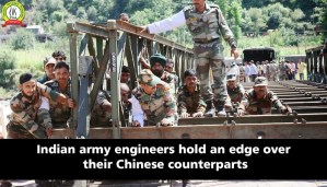 Indian Army Engineers Hold an Edge Over their Chinese Counterparts