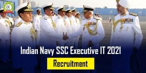 Indian Navy SSC Executive IT 2021 Recruitment