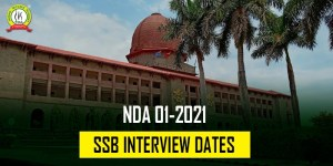 NDA 1 2021 SSB Interview Dates – Date Selection Link Active