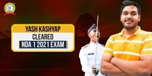 Success Story Of Yash Kashyap Who Cracked NDA 1 2021 Written Exam In Second Attempt