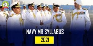 Indian Navy MR 2021 Syllabus