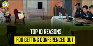 Top 10 Reasons For Getting Conferenced Out