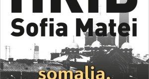 Somalia, Mon Amour. Editia a II-a Bogdan Hrib