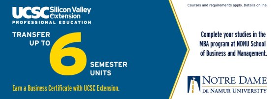 Transfer up to 6 semester units. Earn a Business Certificate with UCSC Extension.