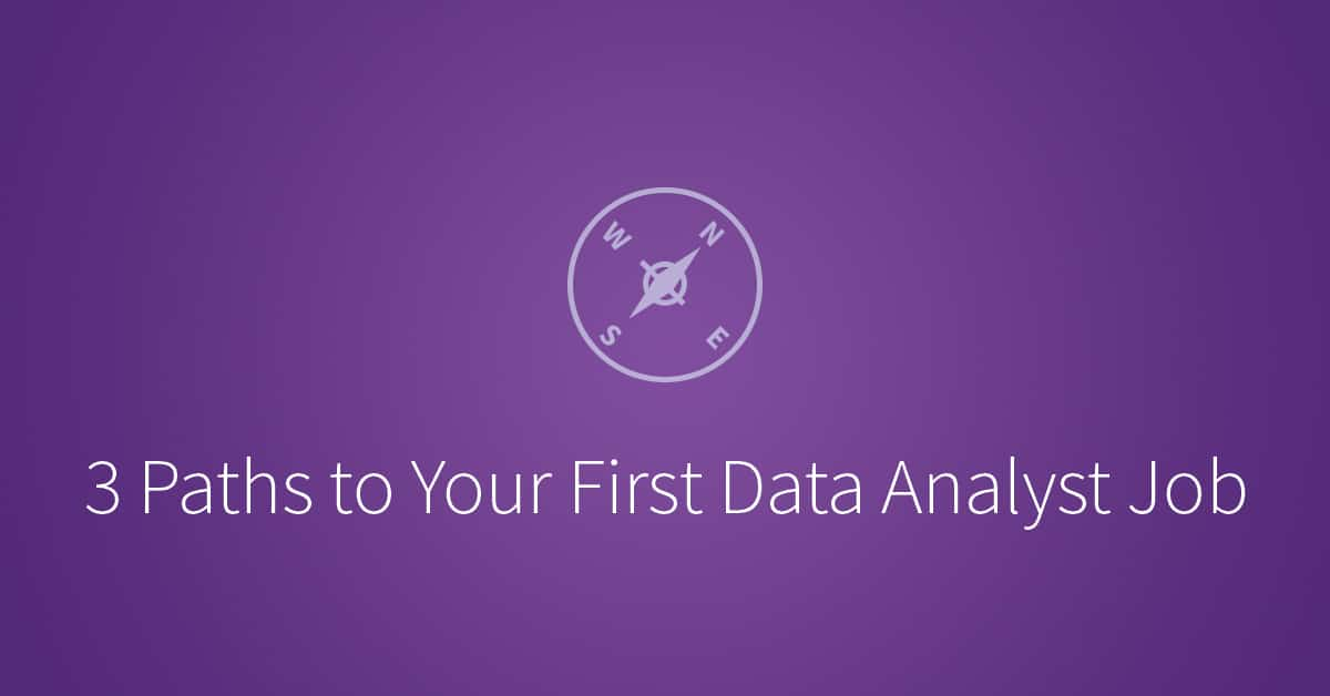 3 Paths to Your First Data Analyst Job | Udacity