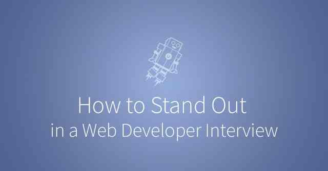 How to stand out in a web developer interview. via udacity.com
