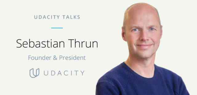 Sebastian Thrun, Udacity Talks