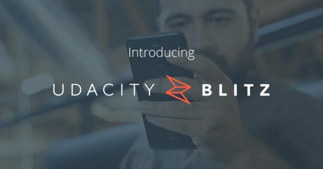 Introducing Udacity Blitz