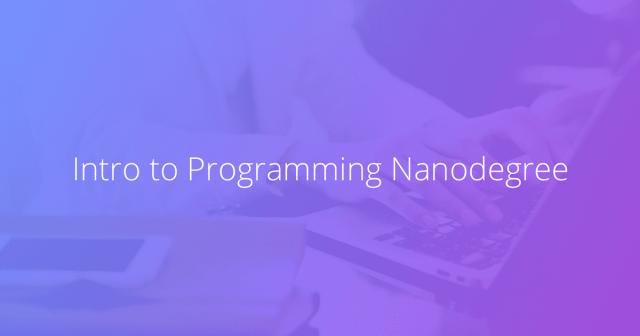Intro to Programming - udacity
