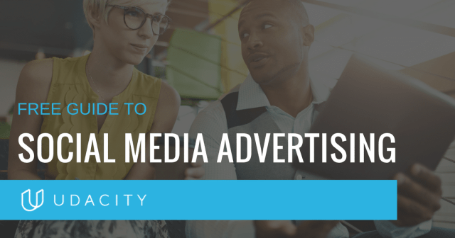 Learn Social Media Advertising [Free Guide] | Udacity