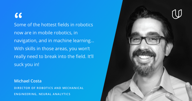 Quote from Medical Robotics Engineer Michael Costa