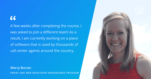 Marcy Bursac Udacity quote from Front End Web Developer Nanodegree program