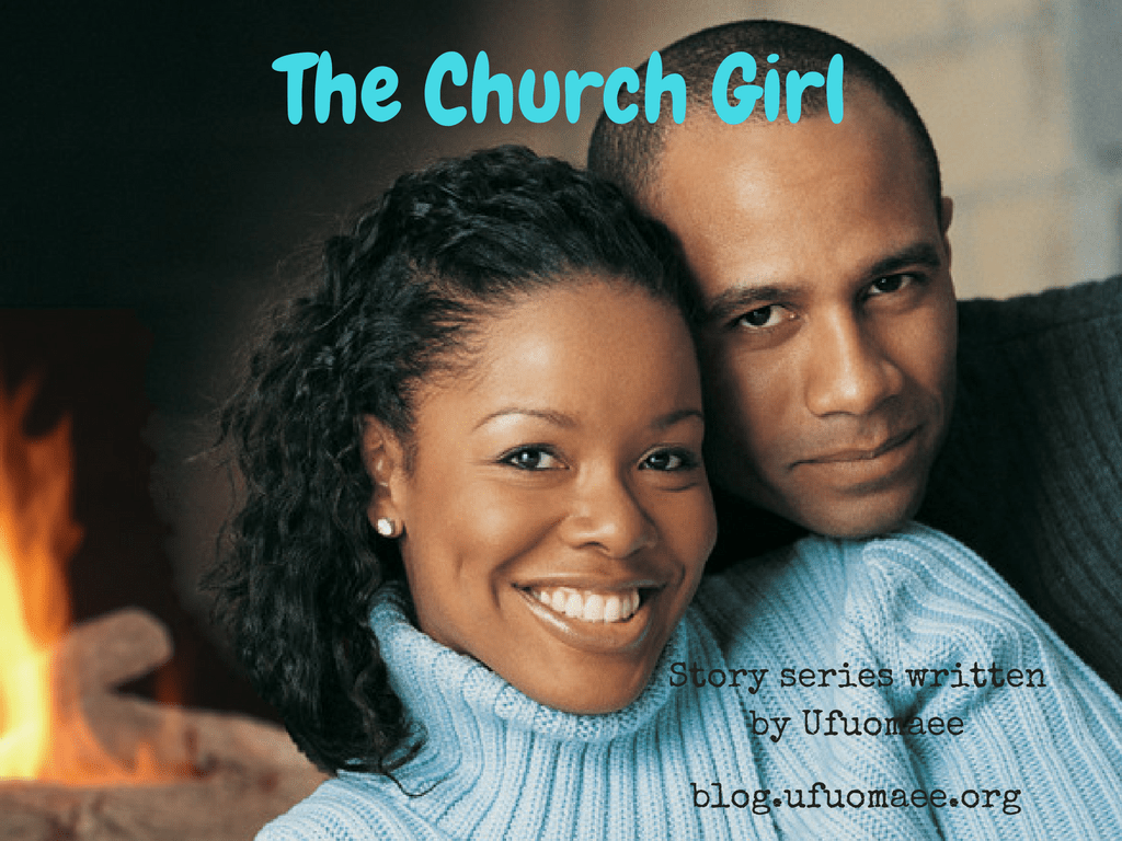 The Church Girl - Part One