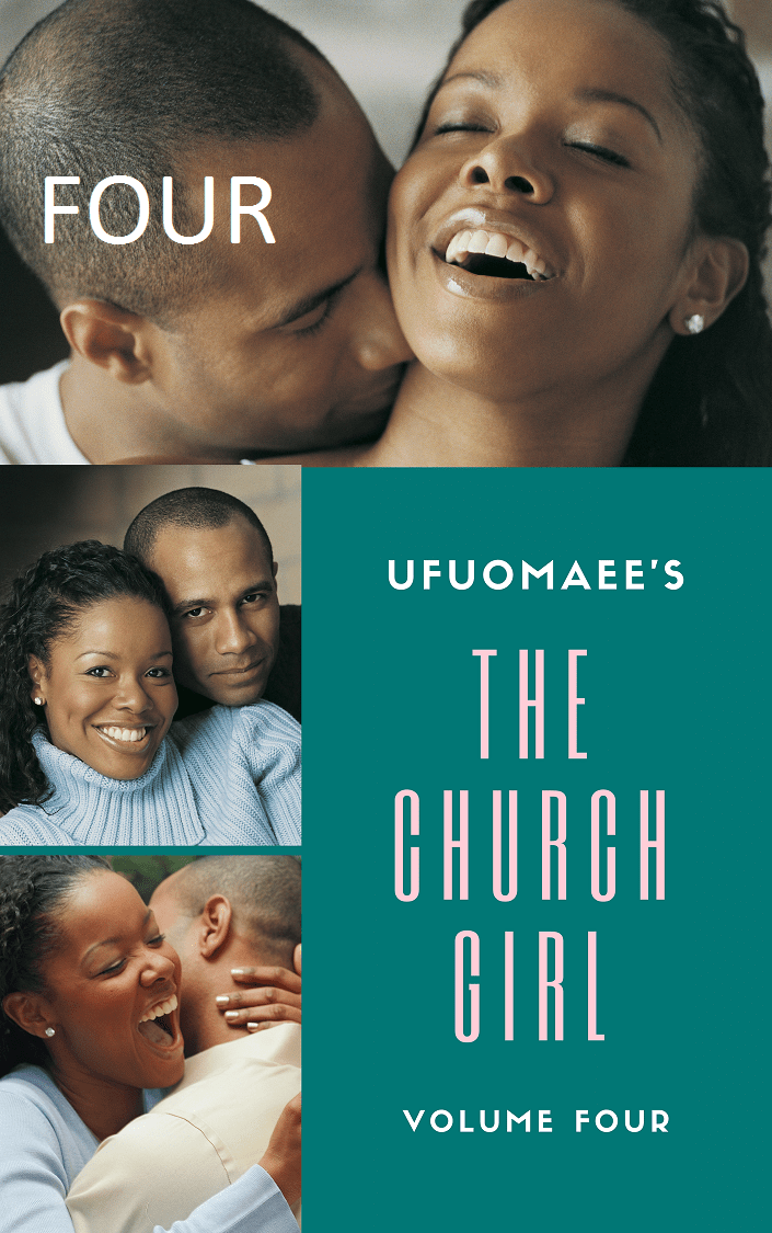 Get Volume Four of The Church Girl on Okadabooks