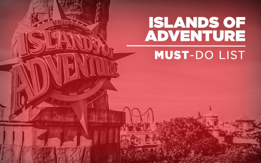 10 Things You Have to Do at Universal's Islands of Adventure
