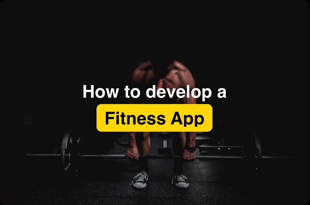 How to develop Health & Fitness App