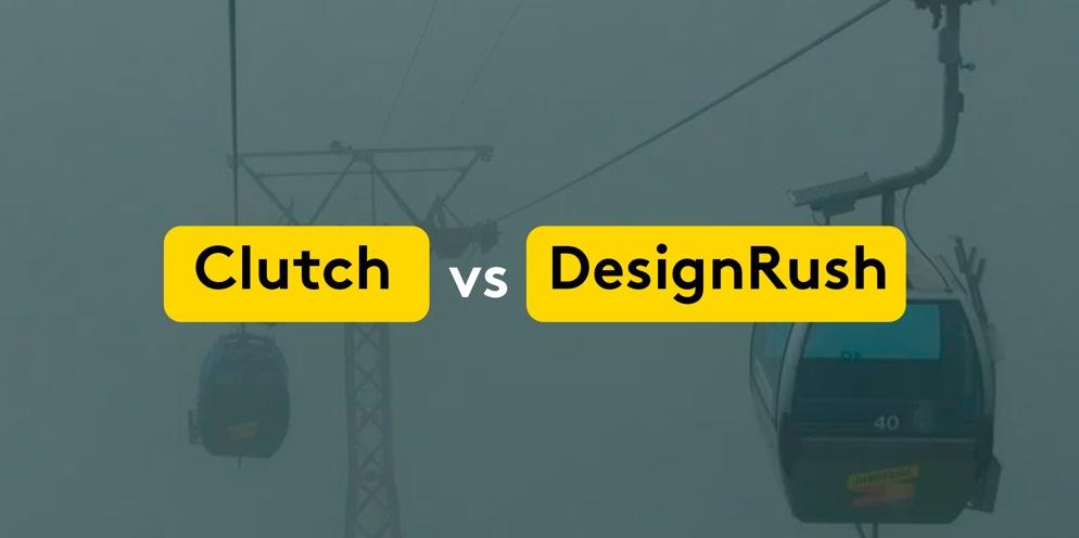 Clutch vs DesignRush. Fog. What to choose?