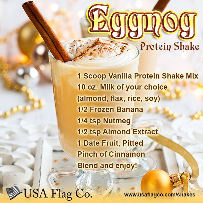 Shake it up during the Holiday Season with this nutritious and delicious Eggnog Protein Shake Recipe - Happy Holidays from USA Flag Co.