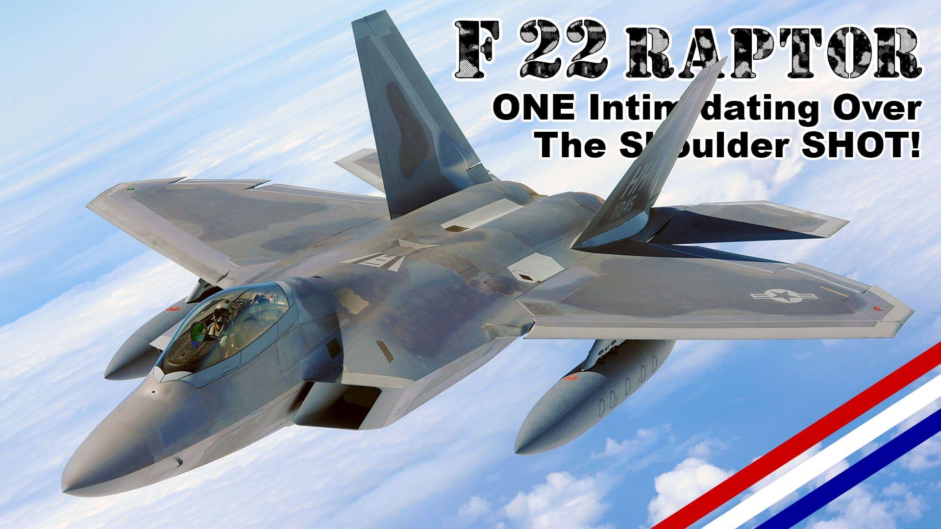 One Intimidating F-22 Raptor Over The Shoulder Shot!