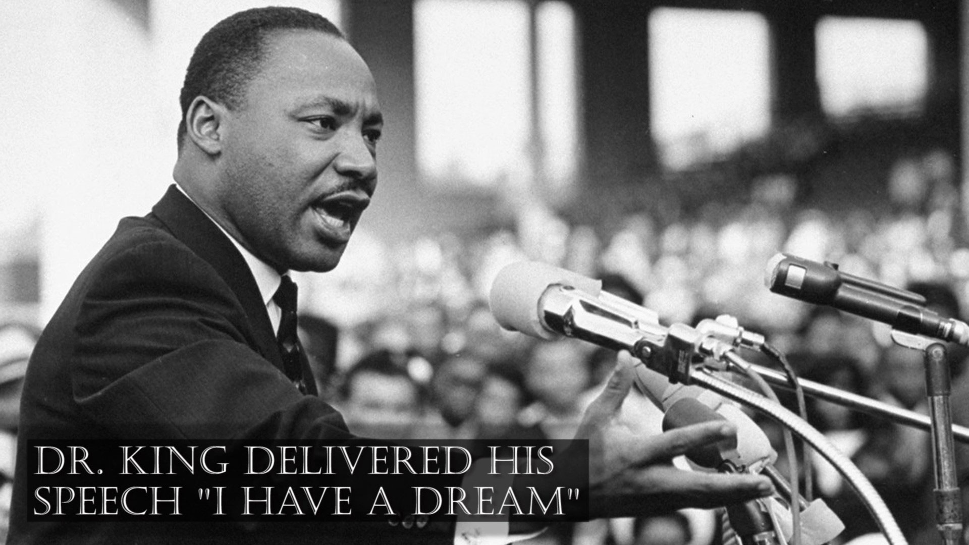 I Have a Dream: A tribute to Dr. Martin Luther King Jr.