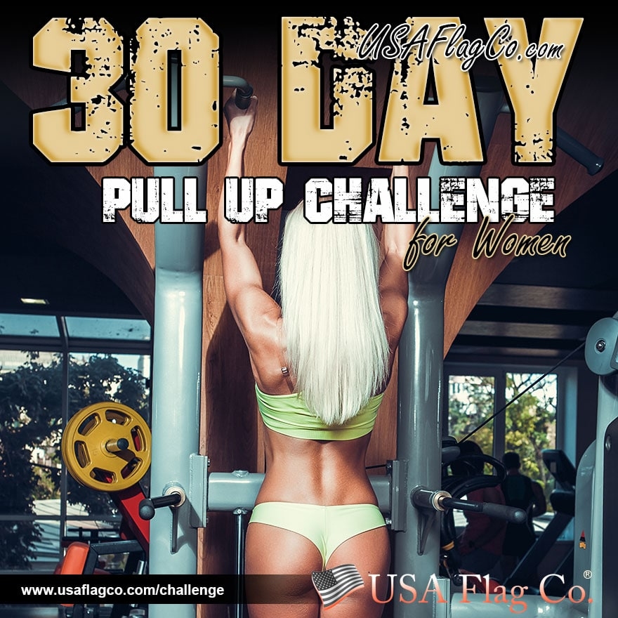 30 Day Pull Up Challenge for Women by USA Flag Co.