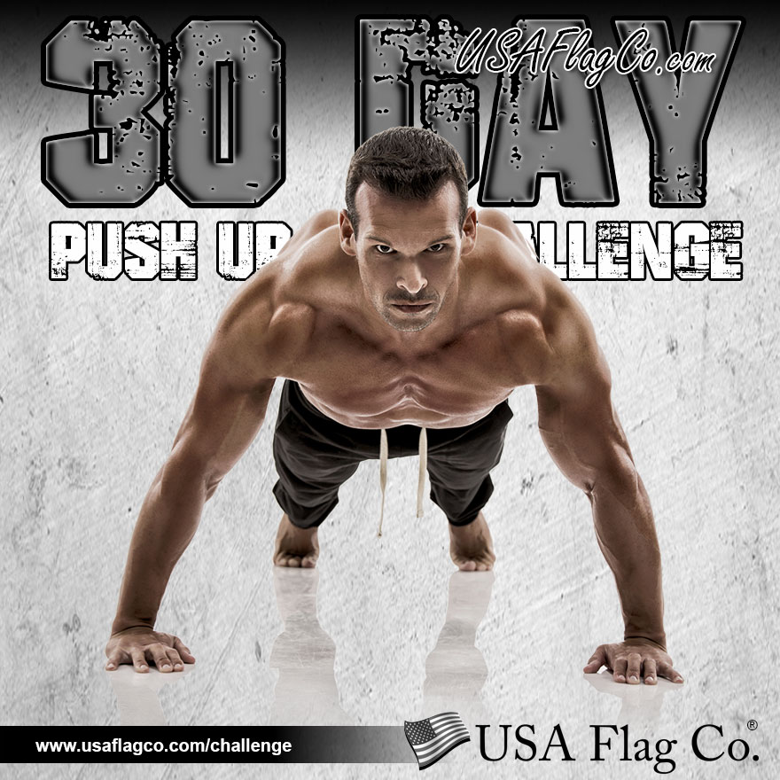 30 Day Push Up Challenge by USA Flag Co.