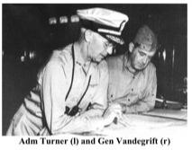 Adm Turner (l) and Gen Vandegrift (r)