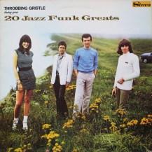 Throbbing-Gristle-20-Jazz-Funk-Greats