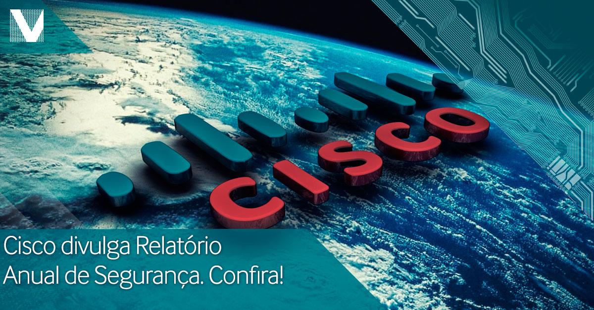 20150123+cisco+divulga+relatorio+anual+de+seguranca+confira+Facebook+Valid