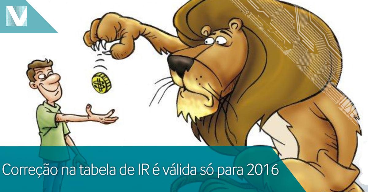 20150326+Correcao+na+-tabela+de+IR+e+valida+so+para+2016+Facebook+Valid