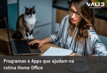 Home Office: Programas e Apps que ajudam na sua rotina
