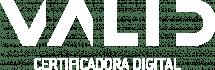 VALID CERTIFICADORA DIGITAL