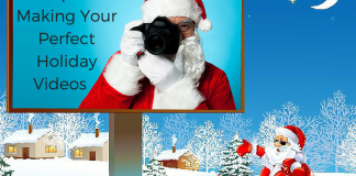 5 Tips in Making Your Perfect Holiday Videos