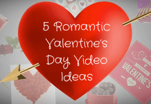 5 Romantic Valentines Day Video Ideas