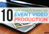 save money event video production