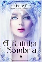 A_Rainha_Sombria
