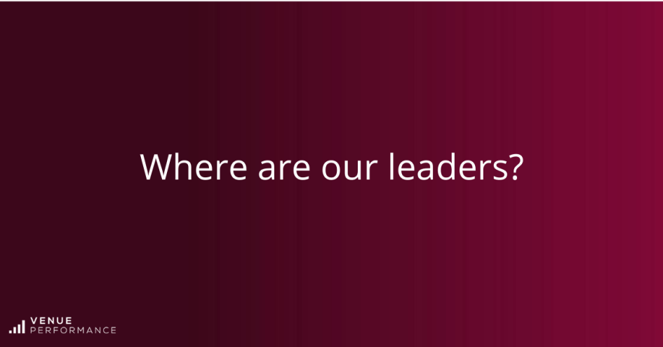 Where are our leaders?