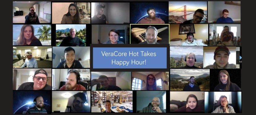 VeraCore Hot Takes Happy Hour !