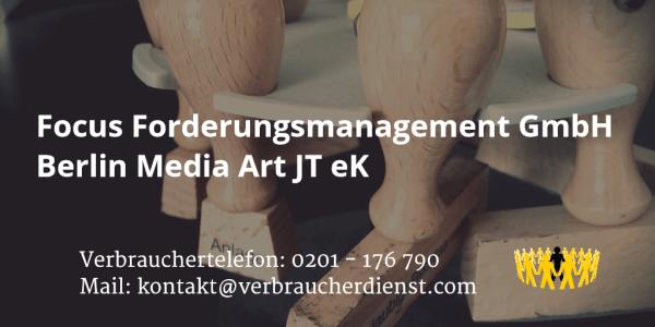 Beitragsbild: Focus Forderungsmanagement GmbH Berlin Media Art JT eK