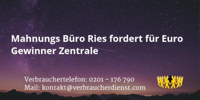 Beitragsbild: Mahnungs Büro Ries fordert für Euro Gewinner Zentrale