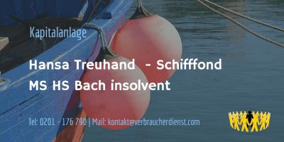 Beitragsbild: Hansa Treuhand Schifffond MS HS Bach insolvent