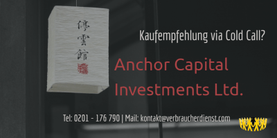 Beitragsbild: Anchor Capital Investments Ltd. Kaufempfehlung via Telefon