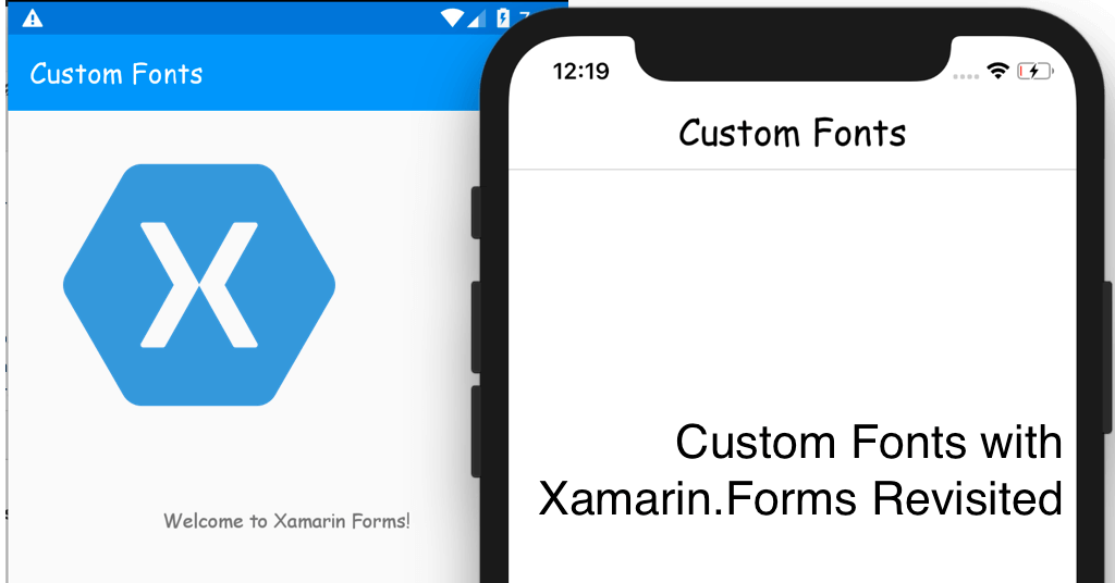 Custom Fonts with Xamarin.Forms Revisited