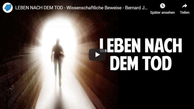 LEBEN NACH DEM TOD – Wissenschaftliche Beweise – Bernard Jakoby