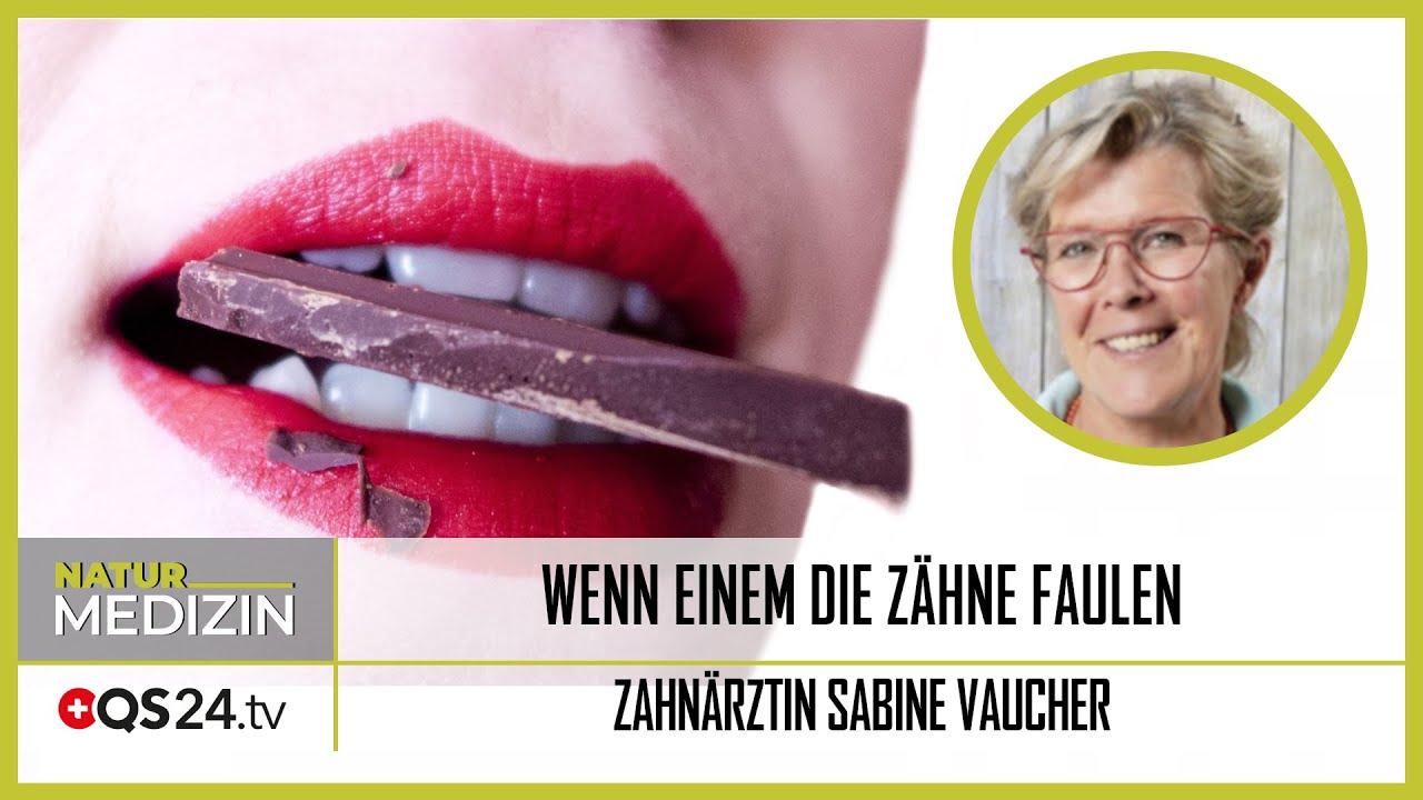 Wenn einem die Zähne faulen | Zahnärztin Sabine Vaucher | NaturMEDIZIN | QS24 Gesundheitsfernsehen