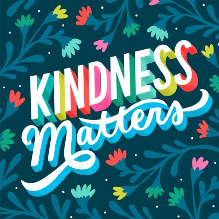 10 things you can do to add some KINDNESS to the world today