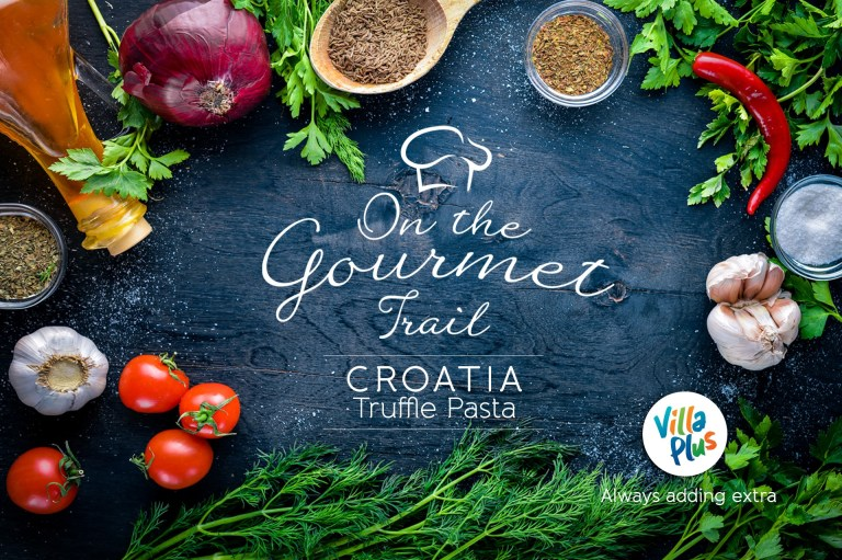 On the Gourmet Trail. Croatia: Truffle Pasta