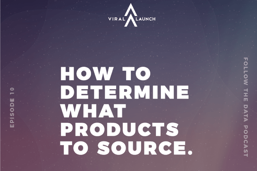 Follow the Data: Sourcing - How to Find a Product to Sell on Amazon